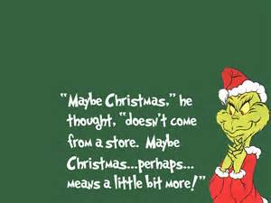 I do believe the Grinch got it right after all....
